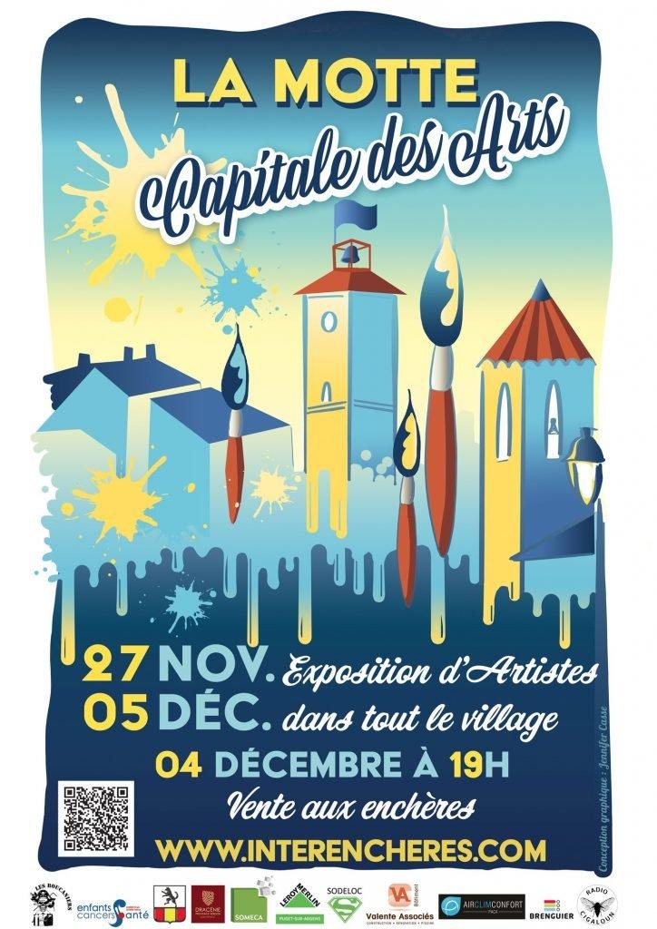 La Motte Capitale des Arts du 27 Novembre au 05 Décembre 2021